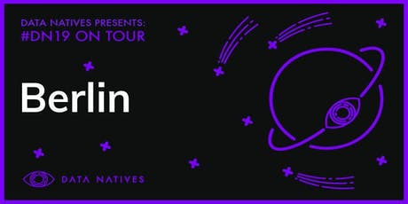 Data Natives Berlin v 19.0 tickets