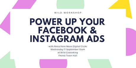 Power Up your Facebook & Instagram Advertising Campaigns tickets