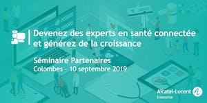 Séminaire Experts Santé Connectée 10 SEPTEMBRE 2019