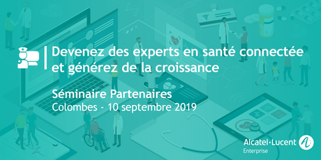 Séminaire Experts Santé Connectée 10 SEPTEMBRE 2019 billets