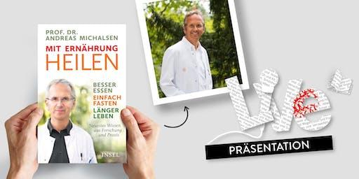 PRÄSENTATION: Prof. Dr. Andreas Michalsen
