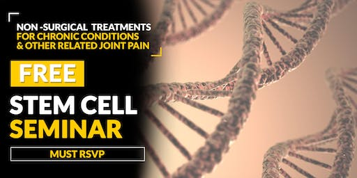 FREE Stem Cell and Regenerative Medicine Seminar - Grove City, PA 7/17