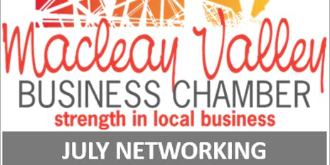 Macleay Valley Business Chamber July Networking