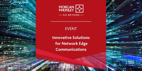 Innovative Solutions for Network Edge Communications tickets