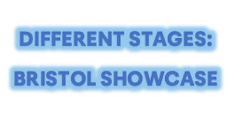 Different Stages - Bristol showcase event tickets