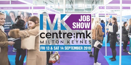 MK Job Show - 13th & 14th September tickets