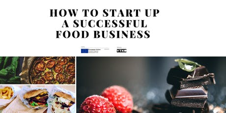 How to Start Up a Successful Food Business  tickets