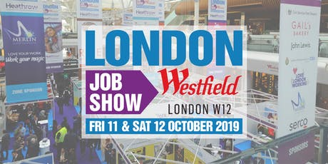 London Job Show W12 - 11th & 12th October tickets