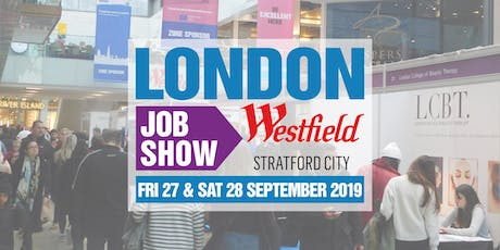 London Job Show Stratford - 27th & 28th September  tickets