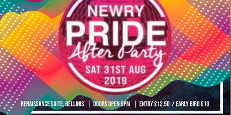 Pride In Newry - International UK & Ireland Pride 2019 Official After Party tickets