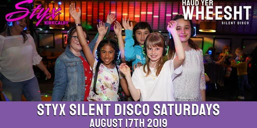 HYW Family Silent Disco at STYX Kirkcaldy (August 17th)