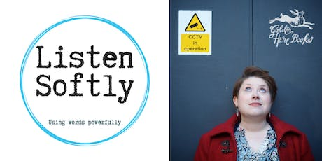 LISTEN SOFTLY: Alice Tarbuck + contributors from new Listen anthology LUMINOUS, DEFIANT tickets