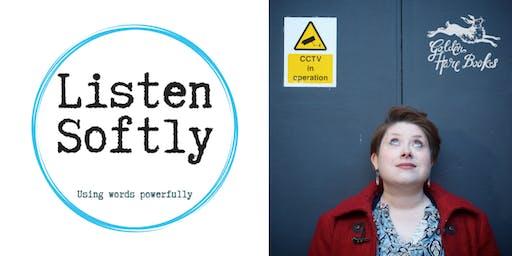 LISTEN SOFTLY: Alice Tarbuck + contributors from new Listen anthology LUMINOUS, DEFIANT