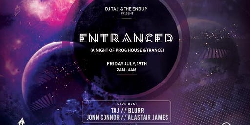 ENTRANCED Friday Night Afterhours: A Night of Prog House & Trance