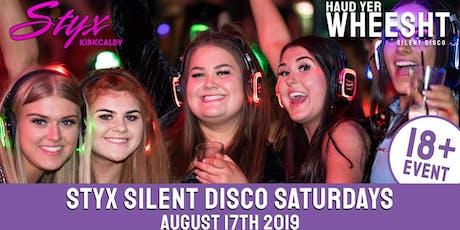 HYW 18+ Silent Disco Saturdays at STYX Kirkcaldy (August 17th) tickets
