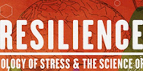 Showing of 'Reslience - The Biology of Stress & the Science of Hope' tickets