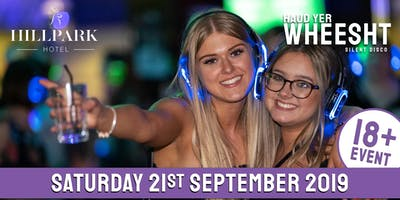 HYW 18+ Silent Disco at Hill Park Hotel (September 21st)