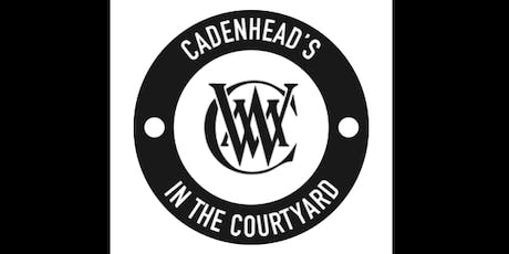 Cadenhead's in the Courtyard 2019 tickets