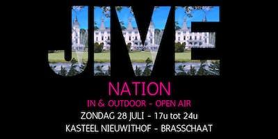 JIVE NATION - OPEN AIR   28 JULI   Kasteel Nieuwithof - Brasschaat