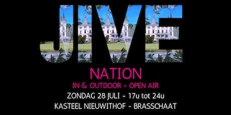 JIVE NATION - OPEN AIR | 28 JULI | Kasteel Nieuwithof - Brasschaat tickets