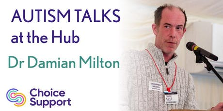 Autism Talks - Dr Damian Milton tickets