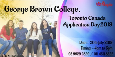 George Brown College, Toronto Canada Application Day tickets