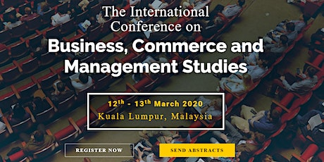 International Conference on Business, Commerce and Management Studies 2020 tickets
