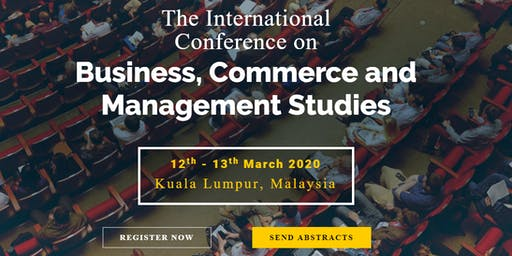 International Conference on Business, Commerce and Management Studies 2020