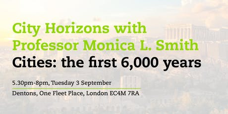 City Horizons: Professor Monica L. Smith            tickets