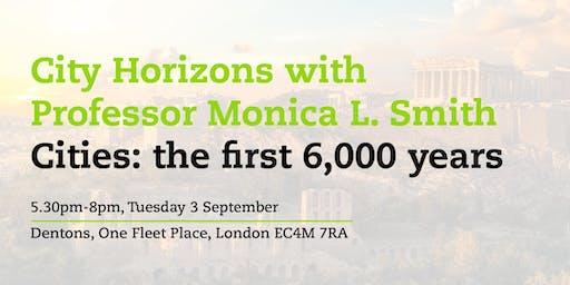City Horizons: Professor Monica L. Smith