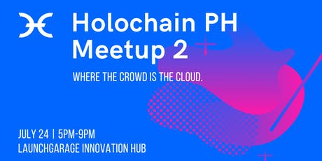 Holochain PH Meetup #2:  Where the crowd is the cloud tickets