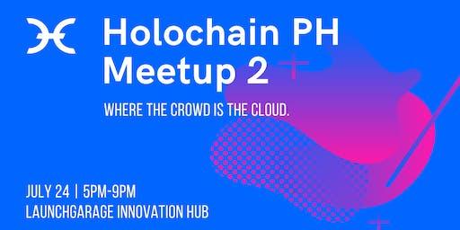 Holochain PH Meetup #2:  Where the crowd is the cloud