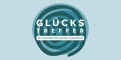 GLÜCKSTREFFER: Der Impulsabend für positive Inspirationen