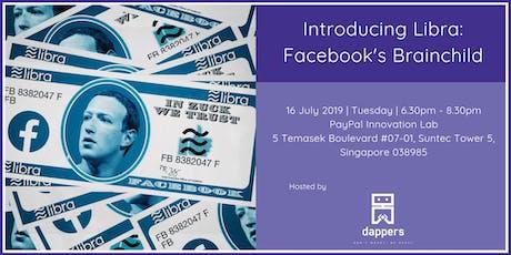 Introducing Libra: Facebook's Brainchild tickets