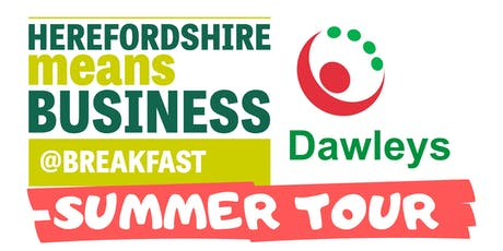 Herefordshire Means Business @ Breakfast (Summer Tour) tickets