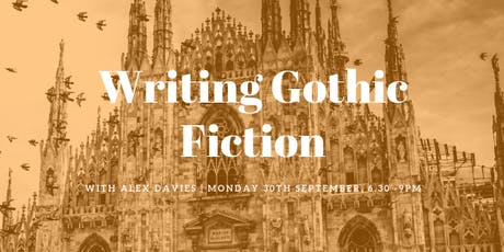 Writing Gothic Fiction  tickets