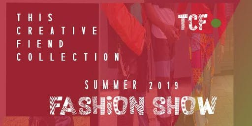 This Creative Fiend summer 2019 Fashion show