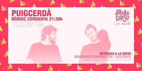 Concierto Arnau Griso + Afterparty @ Nördic Cerdanya (Puigcerdà) tickets
