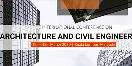 The International Conference on Architecture and Civil Engineering 2020 tickets
