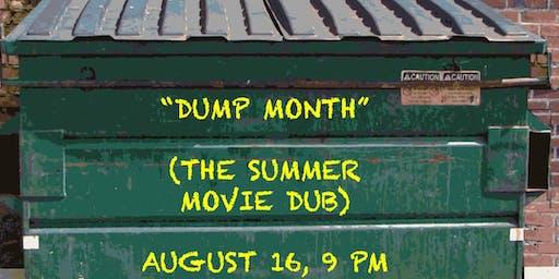 """Dump Month"": The Summer Movie Dub"