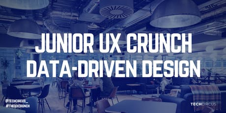 Junior UX Crunch: Data-Driven Design tickets