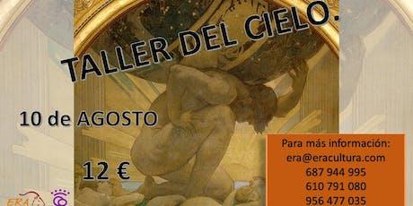 TALLER DE CIELO entradas