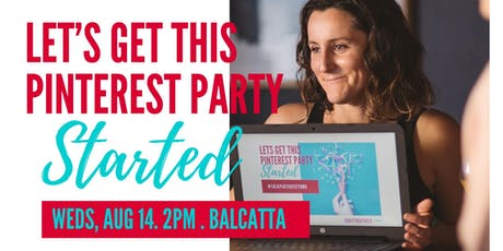 Let's Get This Pinterest Party Started- Wednesday Workshop tickets