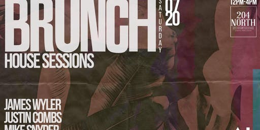 Brunch House Sessions at 204 North