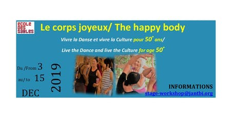 THE HAPPY BODY / LE CORPS JOYEUX billets