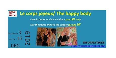 THE HAPPY BODY / LE CORPS JOYEUX tickets