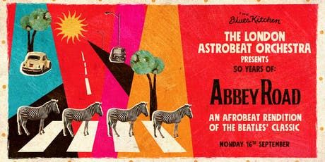 The London Astrobeat Orchestra performs Abbey Road tickets