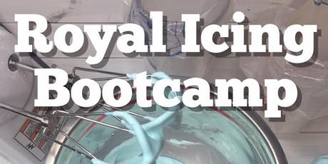 Royal Icing Bootcamp - Spring Hill tickets
