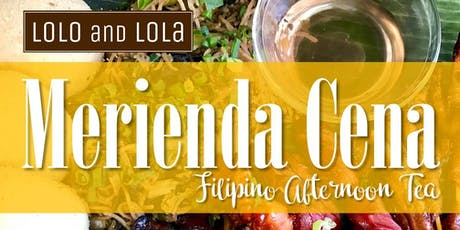MERIENDA CENA: Filipino Afternoon Tea tickets