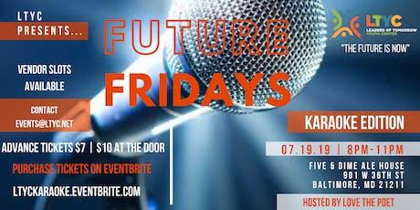 LTYC Presents... Future Friday's Karaoke Edition! tickets